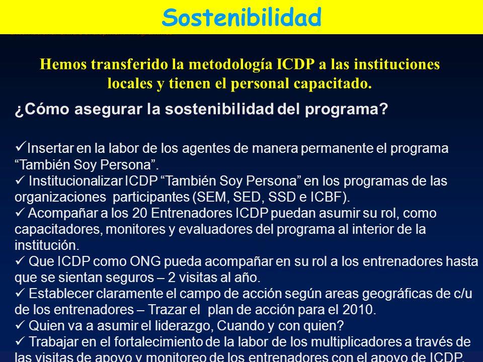 Sostenibilidad ¿Cómo asegurar la sostenibilidad del programa
