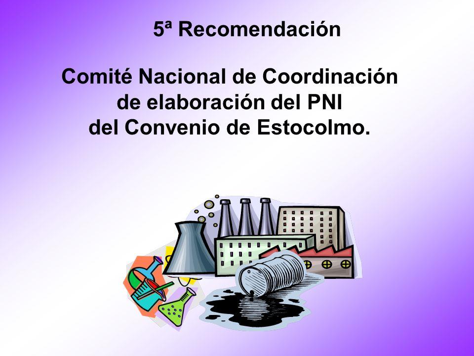 Comité Nacional de Coordinación del Convenio de Estocolmo.