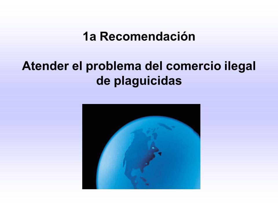 Atender el problema del comercio ilegal de plaguicidas