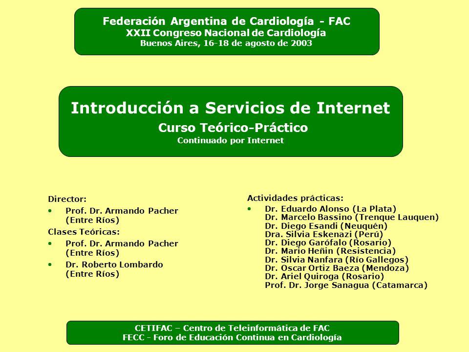 Federación Argentina de Cardiología - FAC XXII Congreso Nacional de Cardiología Buenos Aires, 16-18 de agosto de 2003