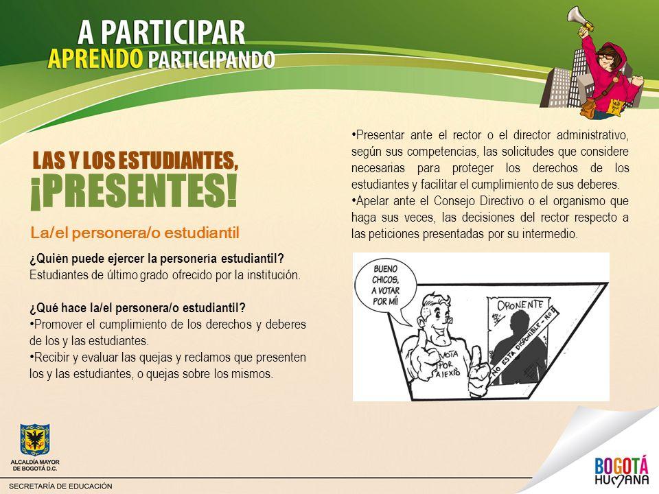 ¡PRESENTES! LAS Y LOS ESTUDIANTES, La/el personera/o estudiantil