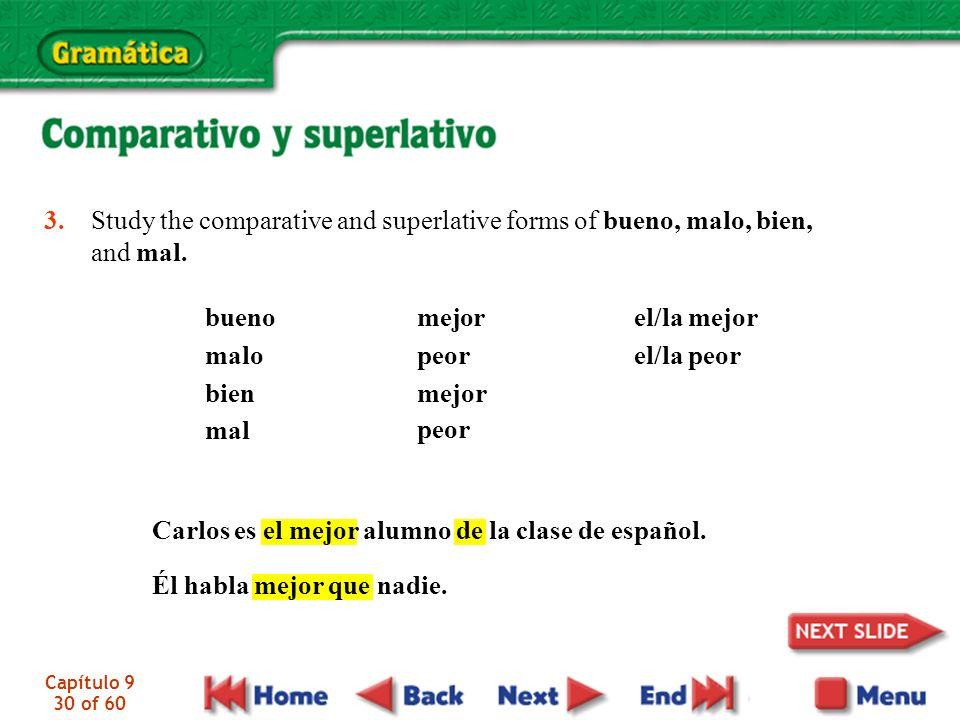 Carlos es el mejor alumno de la clase de español.