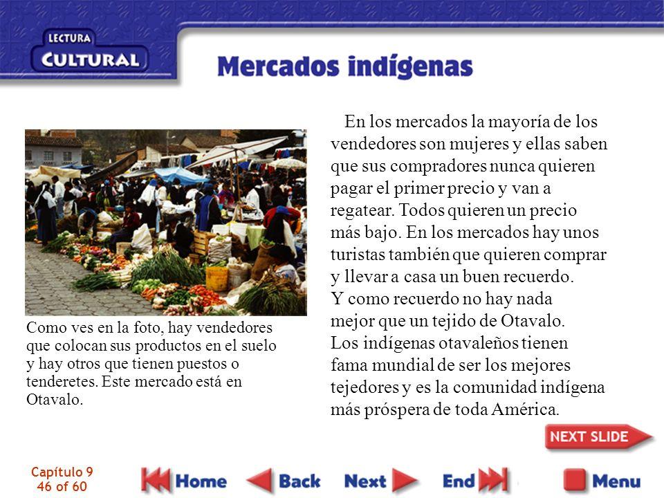 Y como recuerdo no hay nada mejor que un tejido de Otavalo.