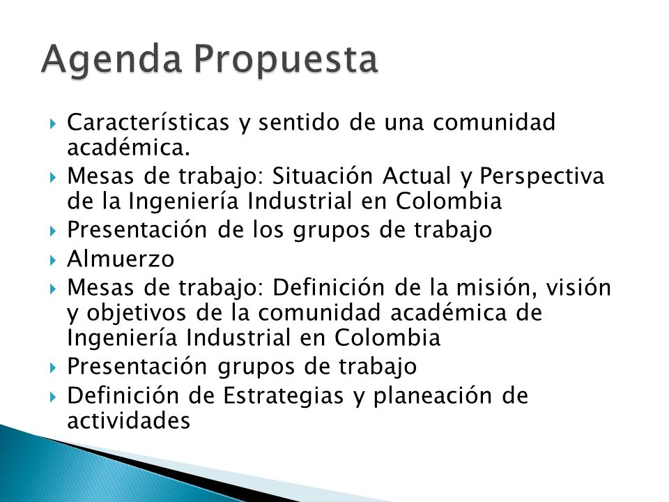 Agenda Propuesta Características y sentido de una comunidad académica.