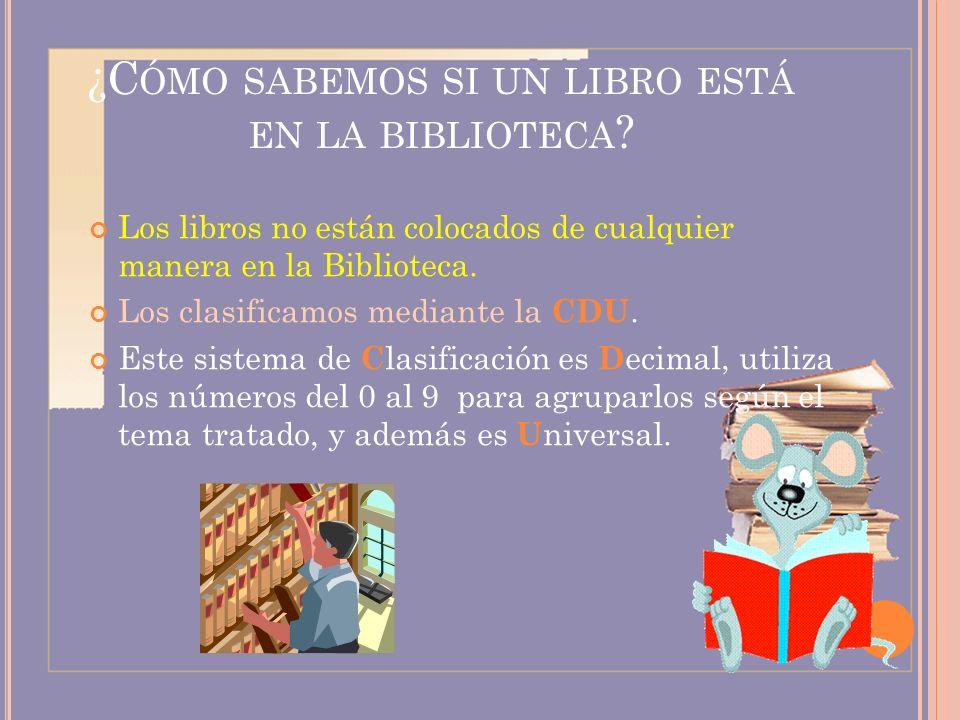 ¿Cómo sabemos si un libro está en la biblioteca