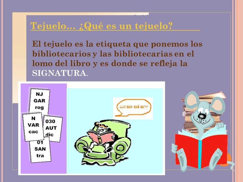 Tejuelo… ¿Qué es un tejuelo