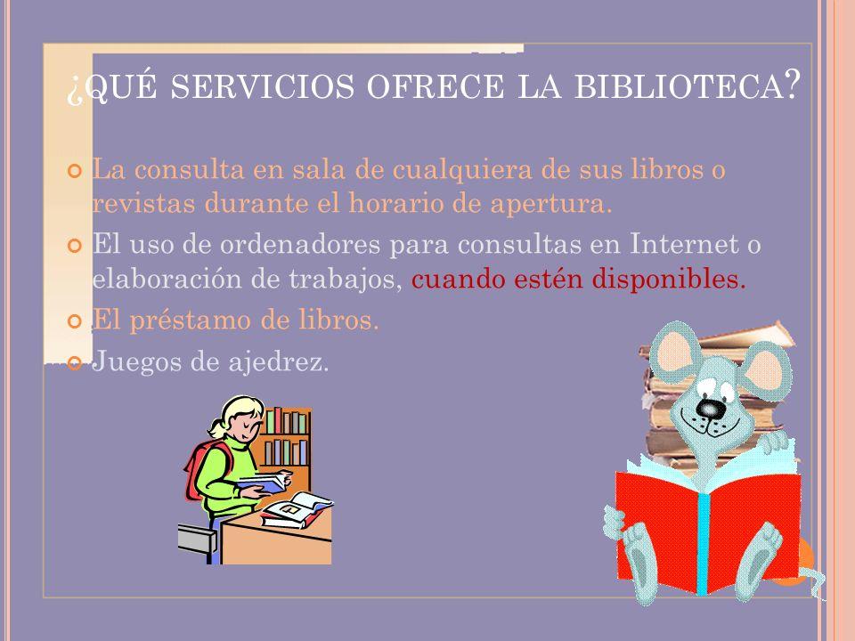 ¿qué servicios ofrece la biblioteca