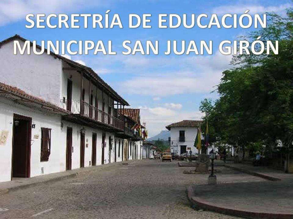 SECRETRÍA DE EDUCACIÓN MUNICIPAL SAN JUAN GIRÓN
