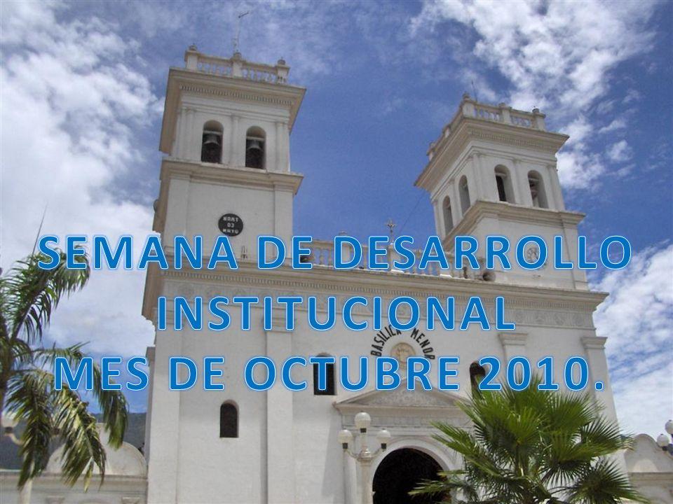 SEMANA DE DESARROLLO INSTITUCIONAL MES DE OCTUBRE 2010.