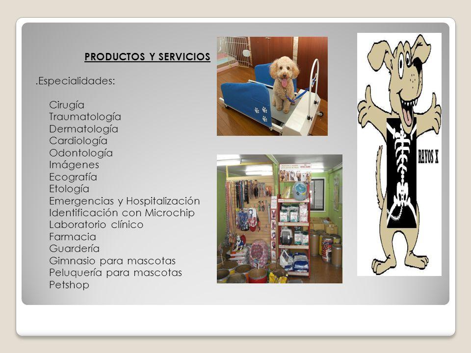 PRODUCTOS Y SERVICIOS .Especialidades: Cirugía. Traumatología. Dermatología. Cardiología. Odontología.