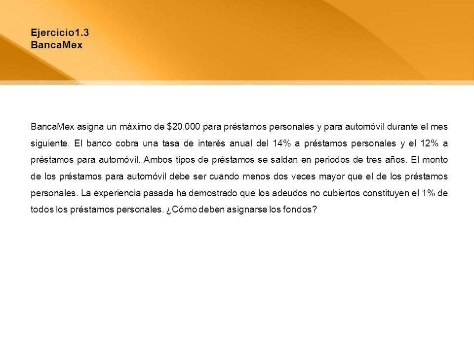 Ejercicio1.3 BancaMex.