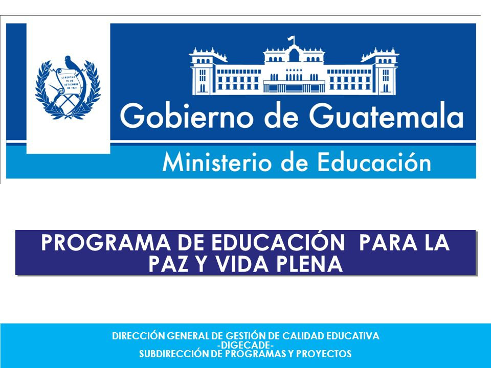PROGRAMA DE EDUCACIÓN PARA LA PAZ Y VIDA PLENA