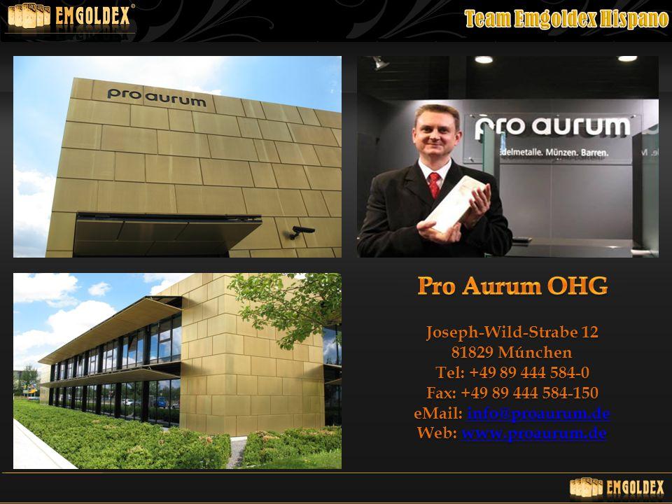 Pro Aurum OHG Joseph-Wild-Strabe 12 81829 Múnchen