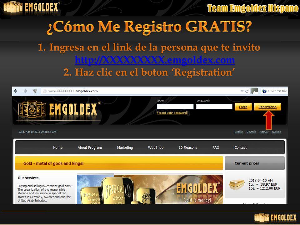 ¿Cómo Me Registro GRATIS Haz clic en el boton 'Registration'