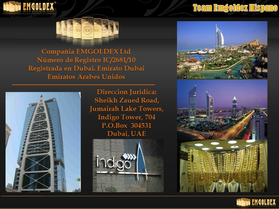 Número de Registro IC/2681/10 Registrada en Dubai. Emirato Dubai