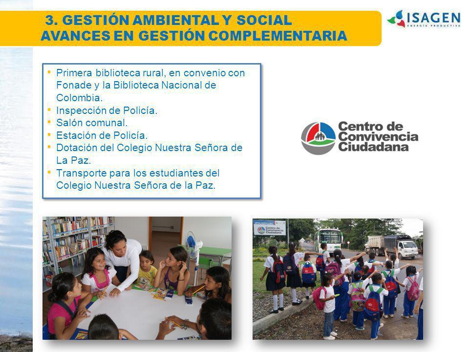 3. GESTIÓN AMBIENTAL Y SOCIAL AVANCES EN GESTIÓN COMPLEMENTARIA