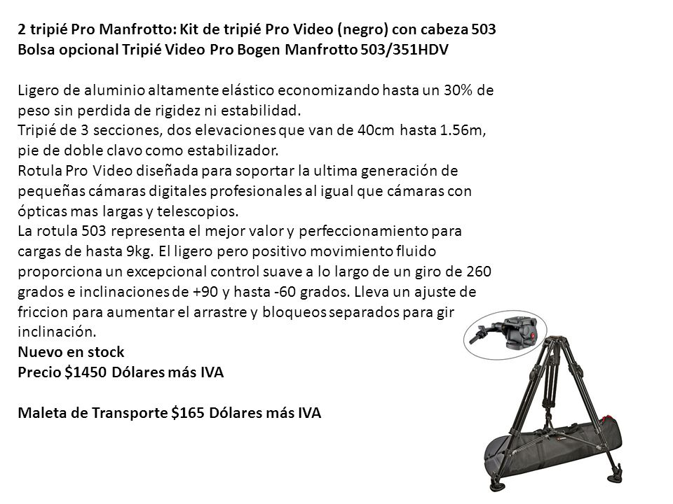 2 tripié Pro Manfrotto: Kit de tripié Pro Video (negro) con cabeza 503 Bolsa opcional Tripié Video Pro Bogen Manfrotto 503/351HDV