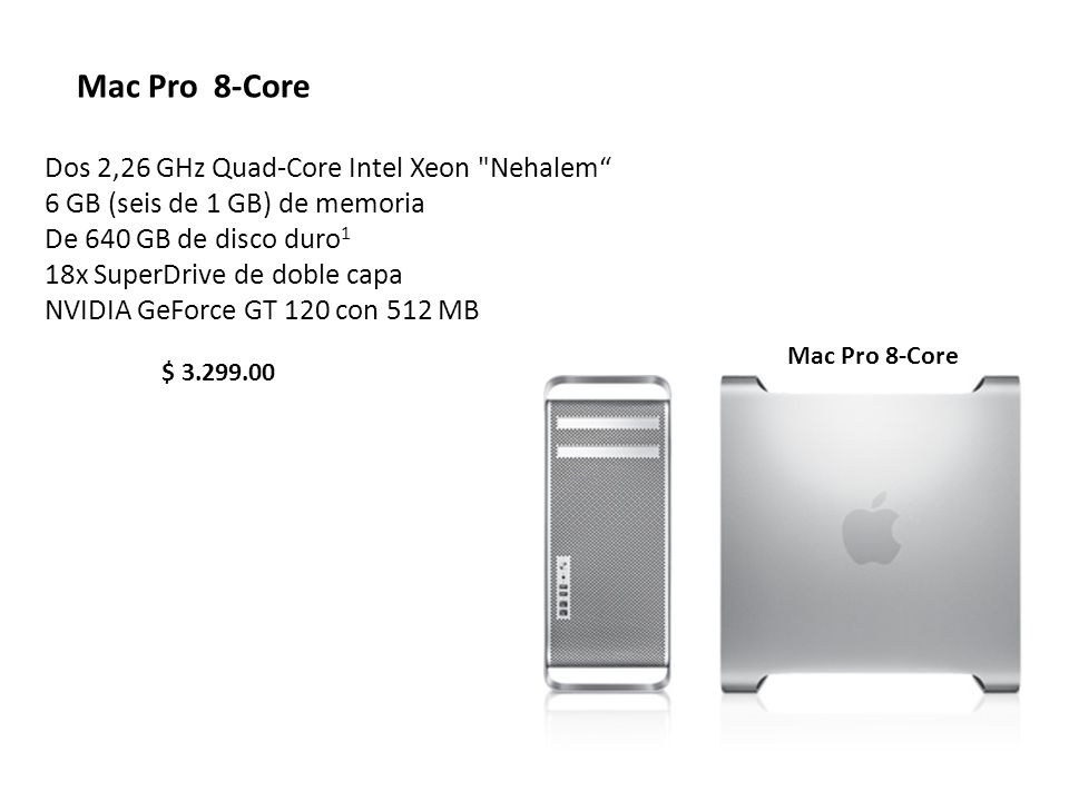 Mac Pro 8-Core Dos 2,26 GHz Quad-Core Intel Xeon Nehalem