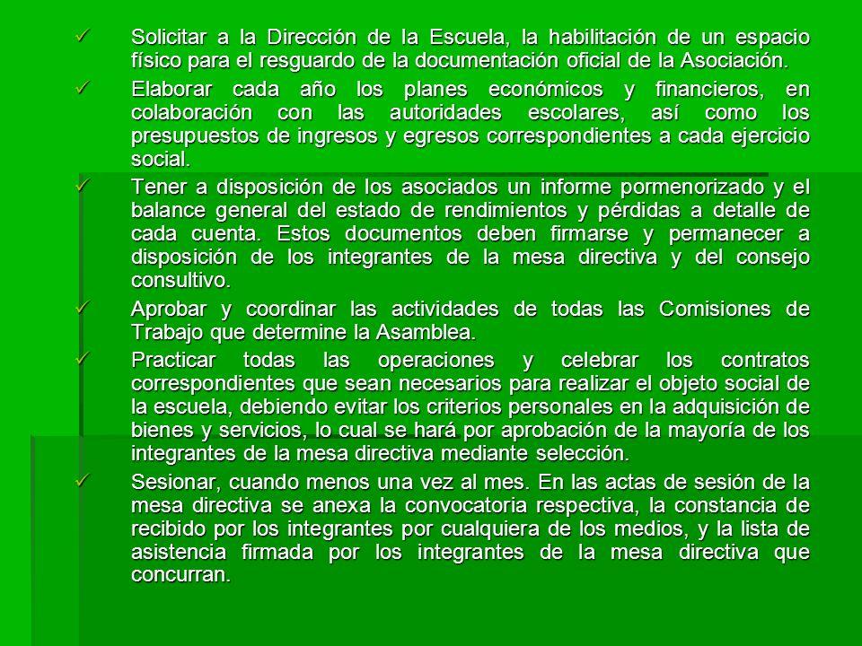 Solicitar a la Dirección de la Escuela, la habilitación de un espacio físico para el resguardo de la documentación oficial de la Asociación.