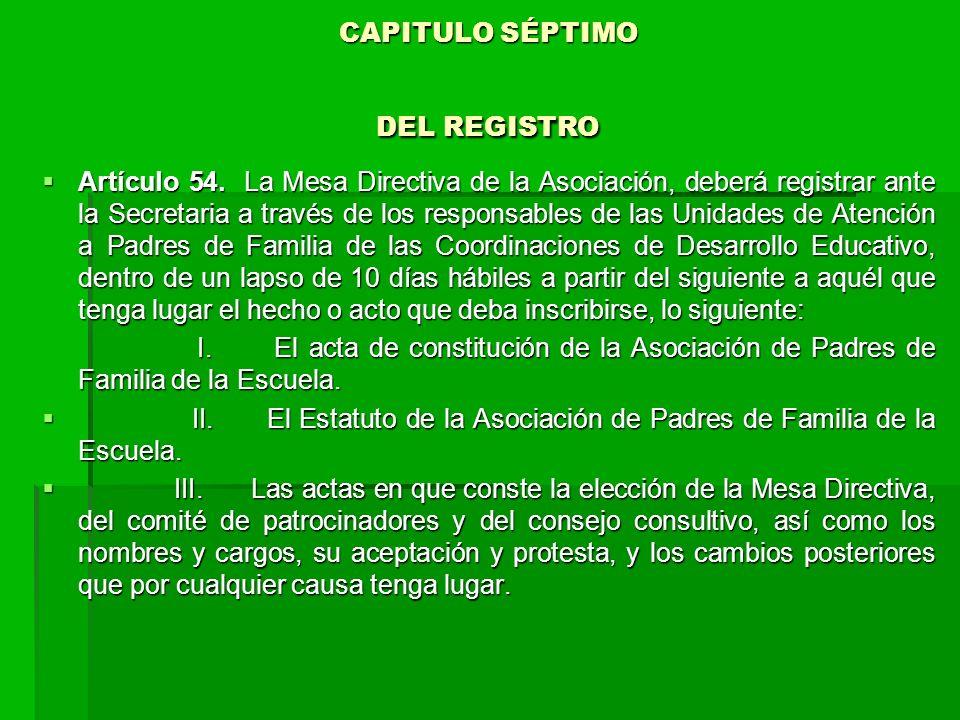 CAPITULO SÉPTIMO DEL REGISTRO