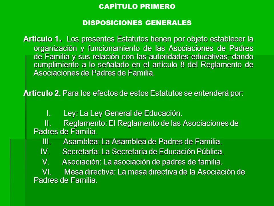 CAPÍTULO PRIMERO DISPOSICIONES GENERALES