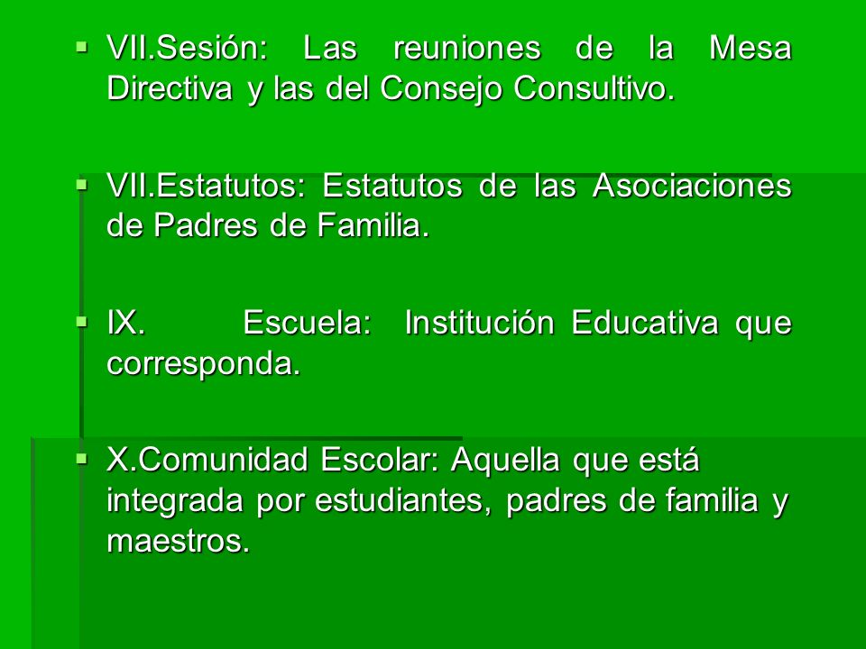 VII.Sesión: Las reuniones de la Mesa Directiva y las del Consejo Consultivo.