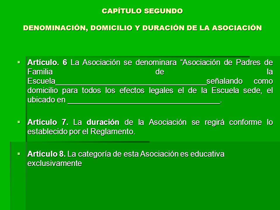 CAPÍTULO SEGUNDO DENOMINACIÓN, DOMICILIO Y DURACIÓN DE LA ASOCIACIÓN