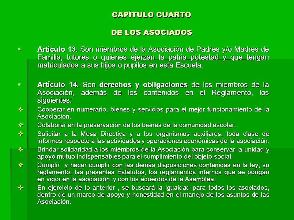 CAPÍTULO CUARTO DE LOS ASOCIADOS