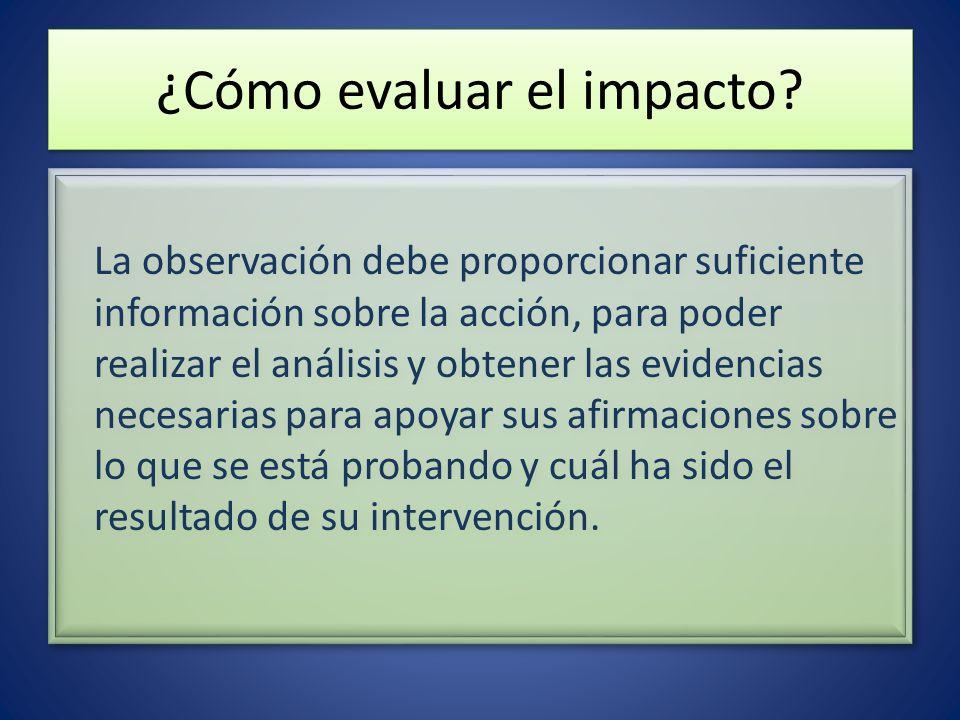 ¿Cómo evaluar el impacto