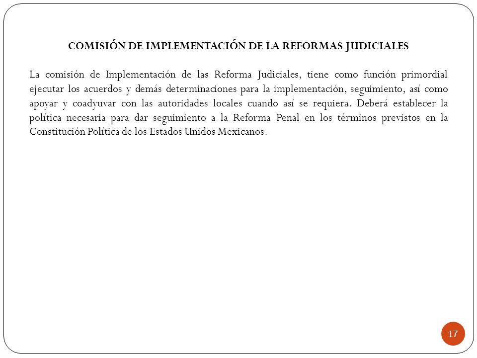 COMISIÓN DE IMPLEMENTACIÓN DE LA REFORMAS JUDICIALES