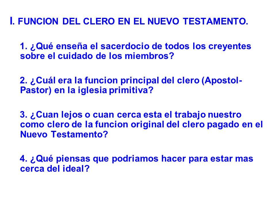 I. FUNCION DEL CLERO EN EL NUEVO TESTAMENTO.