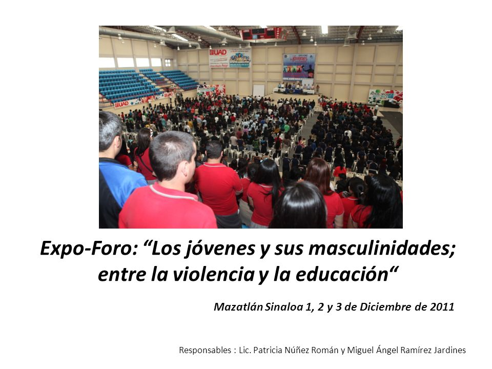 Expo-Foro: Los jóvenes y sus masculinidades; entre la violencia y la educación