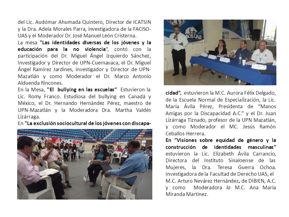 del Lic. Audómar Ahumada Quintero, Director de ICATSIN y la Dra