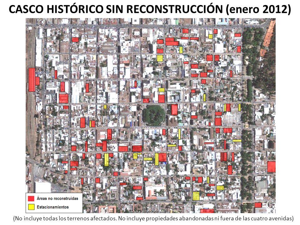 CASCO HISTÓRICO SIN RECONSTRUCCIÓN (enero 2012)