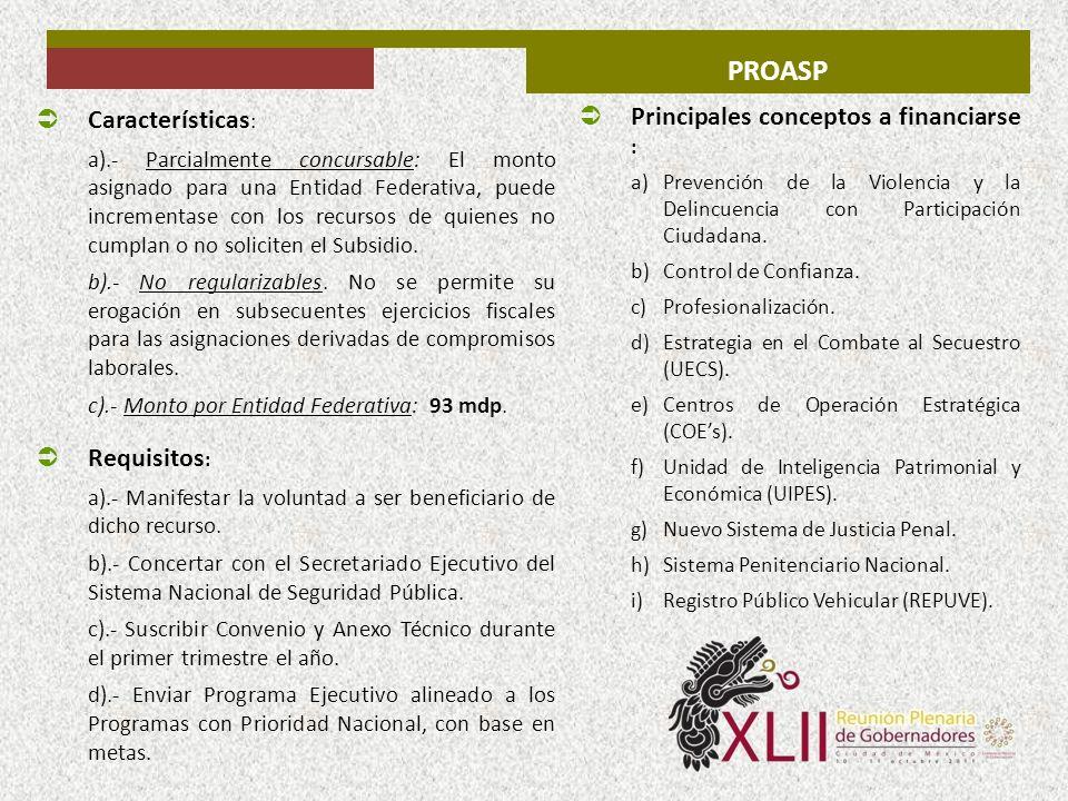 PROASP Principales conceptos a financiarse : Características: