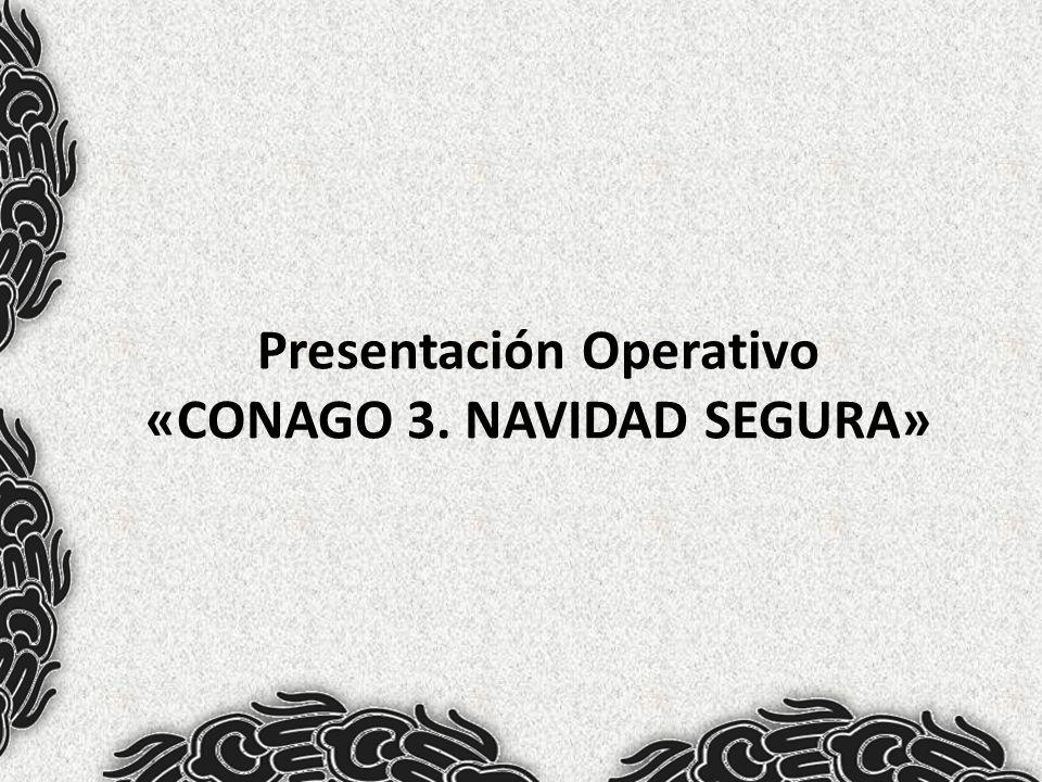 Presentación Operativo «CONAGO 3. NAVIDAD SEGURA»