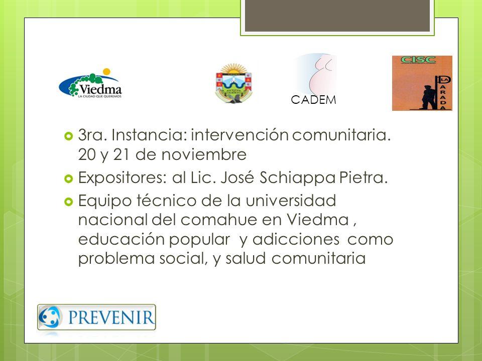 3ra. Instancia: intervención comunitaria. 20 y 21 de noviembre