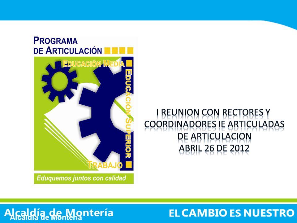 I REUNION CON RECTORES Y COORDINADORES IE ARTICULADAS DE ARTICULACION