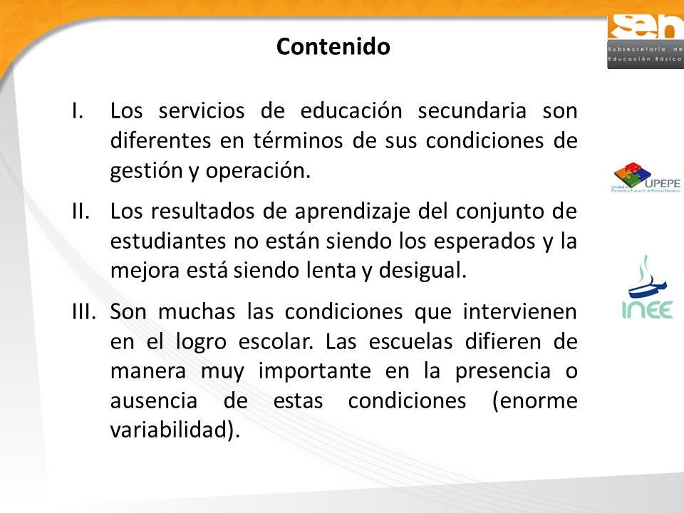 Contenido Los servicios de educación secundaria son diferentes en términos de sus condiciones de gestión y operación.