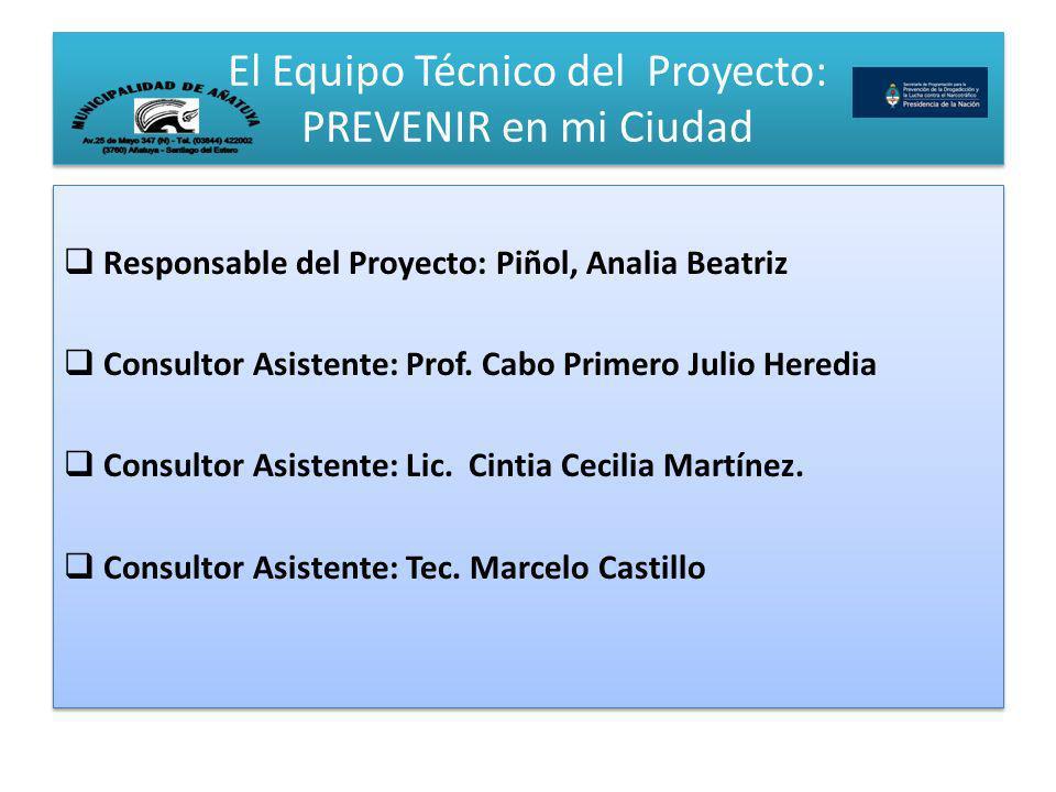 El Equipo Técnico del Proyecto: PREVENIR en mi Ciudad