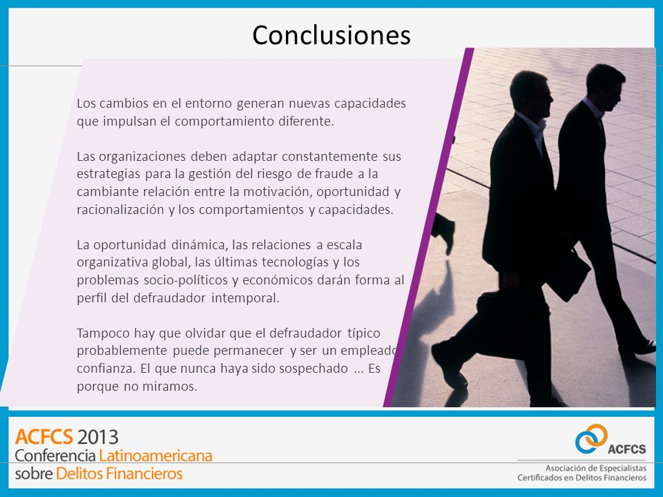 Conclusiones v. Los cambios en el entorno generan nuevas capacidades que impulsan el comportamiento diferente.
