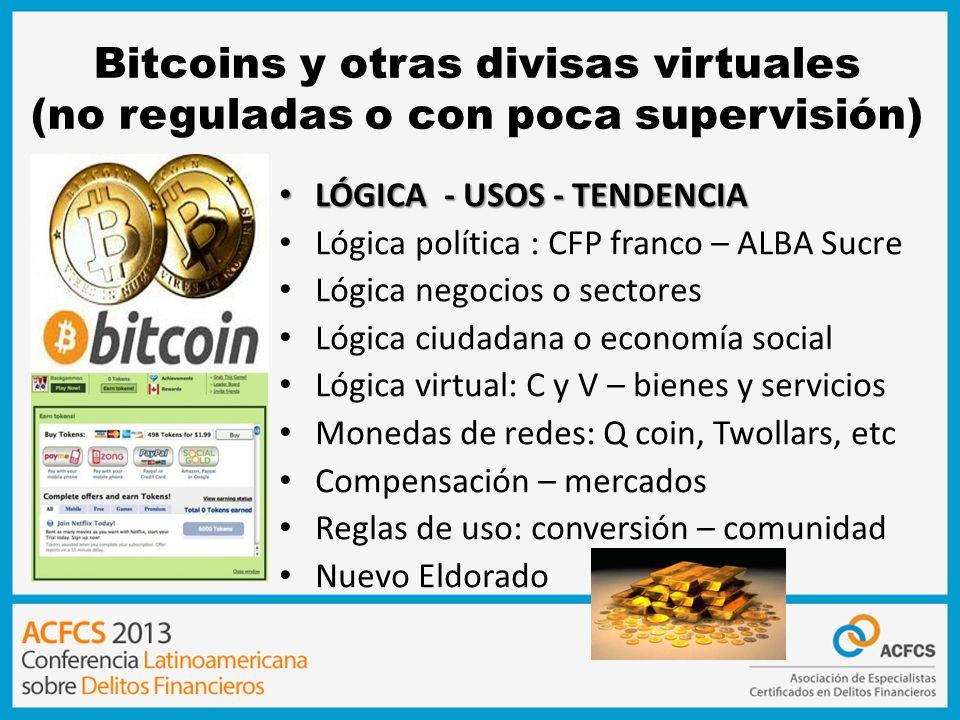 Bitcoins y otras divisas virtuales (no reguladas o con poca supervisión)