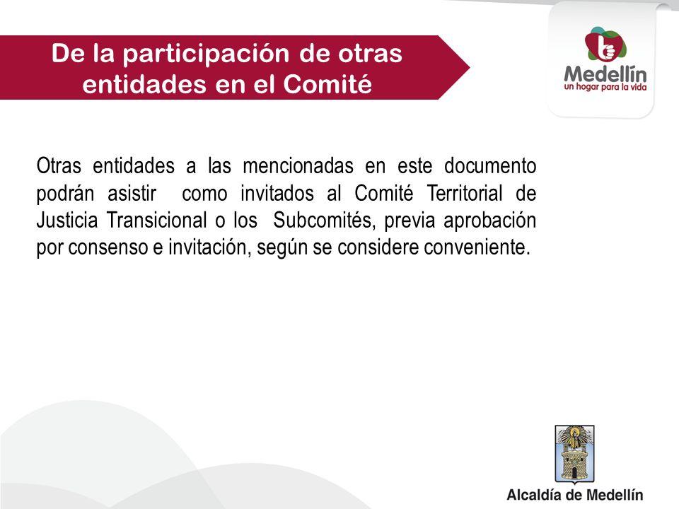 De la participación de otras entidades en el Comité