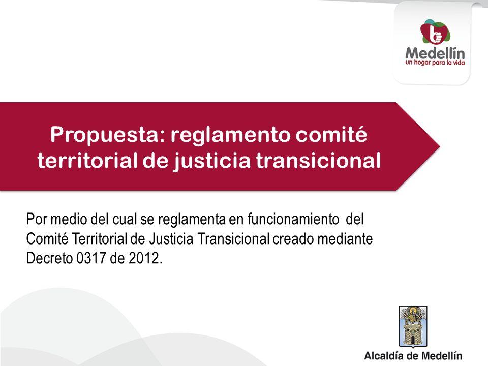 Propuesta: reglamento comité territorial de justicia transicional