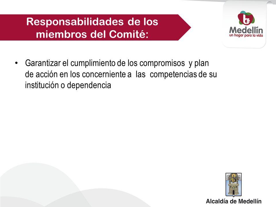 Responsabilidades de los miembros del Comité:
