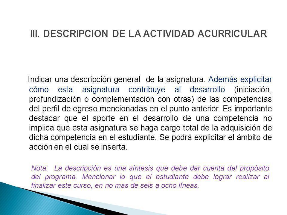 III. DESCRIPCION DE LA ACTIVIDAD ACURRICULAR
