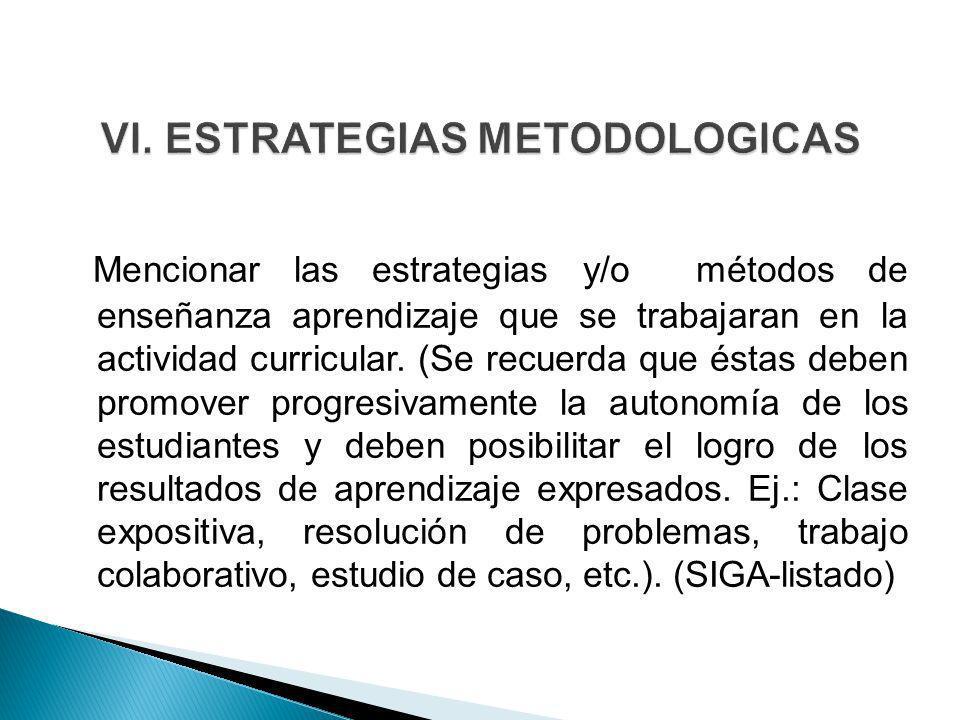 VI. ESTRATEGIAS METODOLOGICAS
