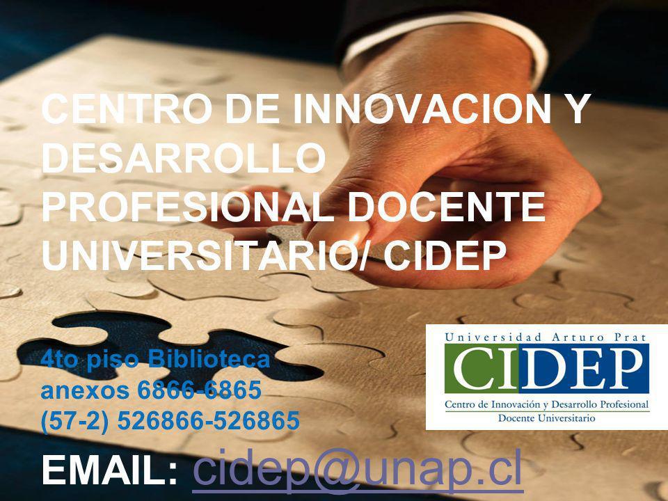 CENTRO DE INNOVACION Y DESARROLLO PROFESIONAL DOCENTE UNIVERSITARIO/ CIDEP