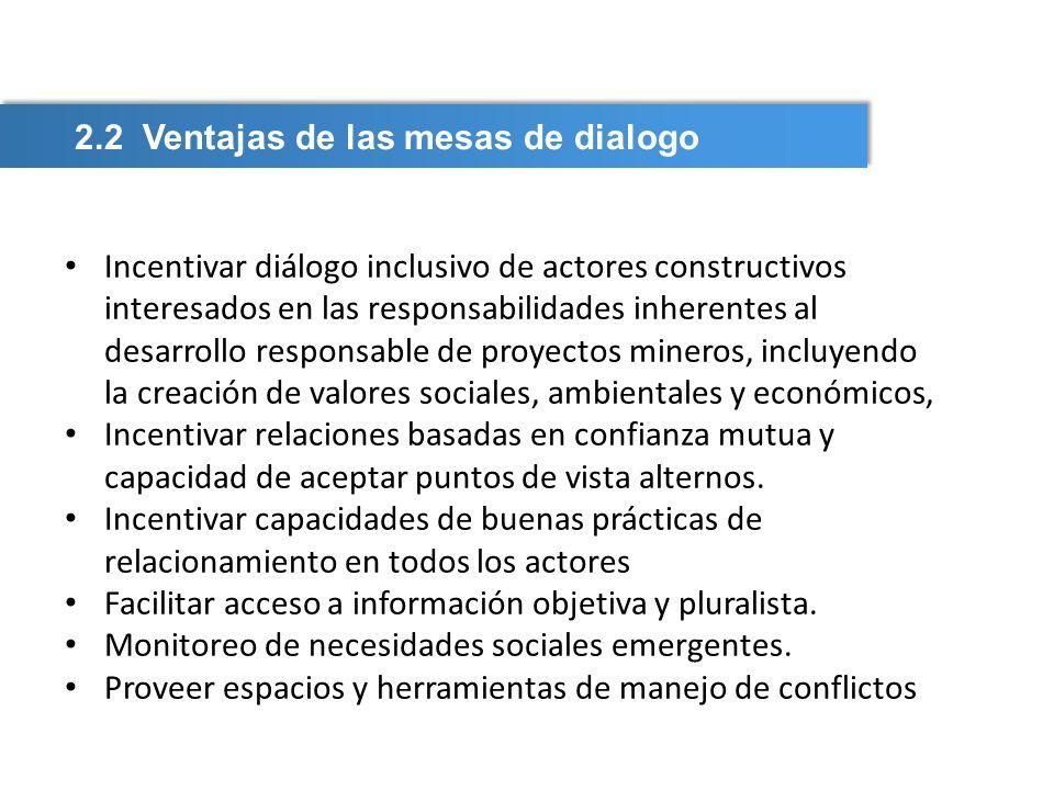 2.2 Ventajas de las mesas de dialogo