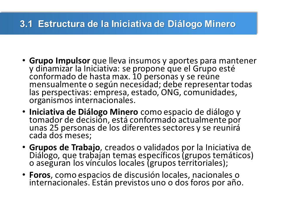 3.1 Estructura de la Iniciativa de Diálogo Minero